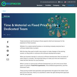 Time & Material vs Fixed Price vs Hire Dedicated Team - Official Blog