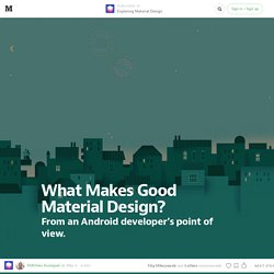 What Makes Good Material Design? — Exploring Material Design.