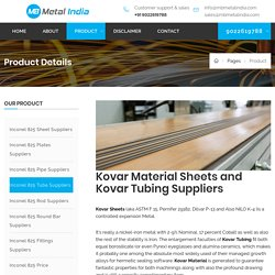 Kovar Sheets / Tubing Suppliers & Exporters in Malaysia, India