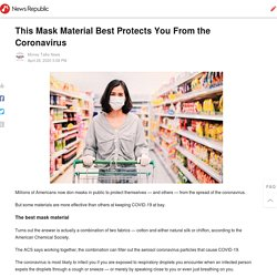 This Mask Material Best Protects You From the Coronavirus