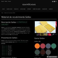 Material de recubrimiento Geltex