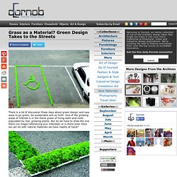 Grass as a Material? Green Design Takes to the Streets