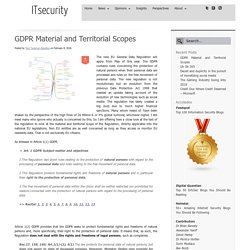 GDPR Material and Territorial Scopes