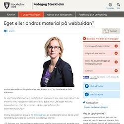 Eget eller andras material på webbsidan? - Pedagog Stockholm