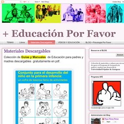 + Educación por favor: Materiales Descargables