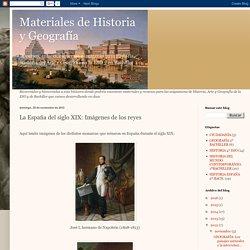 Materiales de Historia y Geografía: La España del siglo XIX: Imágenes de los reyes