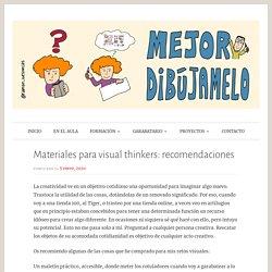 Materiales para visual thinkers: recomendaciones