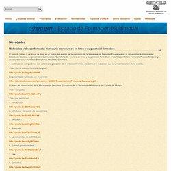 e-UAEM - Materiales videoconferencia: Curaduría de recursos en línea y su potencial formativo