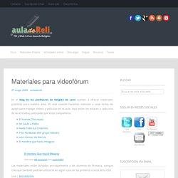 Materiales para videofórum - Aula de Reli
