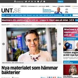 Nya materialet som hämmar bakterier - Uppsala