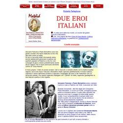 Due eroi italiani - Materiali didattici di Scuola d'Italiano Roma a cura di Roberto Tartaglione