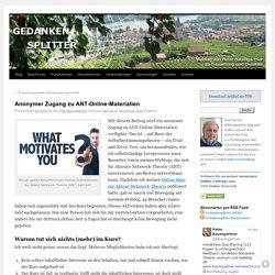 Anonymer Zugang zu ANT-Online-Materialien - Gedankensplitter