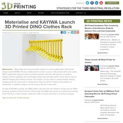 Materialise and KAYIWA Launch 3D Printed DINO Clothes Rack