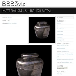 Materialism 1.5 – rough metal