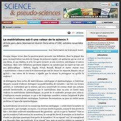 Le matérialisme est-il une valeur de la science ? - Article paru dans Sciences et Avenir Hors-série n°144, octobre-novembre 2005