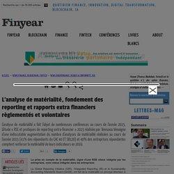 L'analyse de matérialité, fondement des reporting et rapports extra financiers règlementés et volontaires