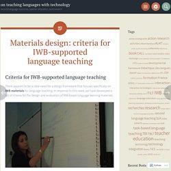 Materials design: criteria for IWB-supported language teaching