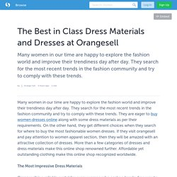 The Best in Class Dress Materials and Dresses at Orangesell