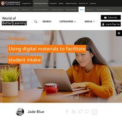 Digital Materials To Facilitate Student Intake