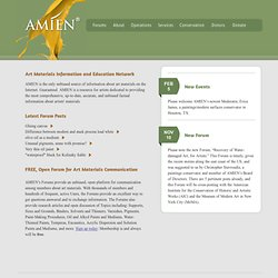 AMIEN.org | AMIEN is the only unbiased source of information about art materials on the internet. Guaranteed.