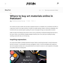 Where to buy art materials online in Pakistan?