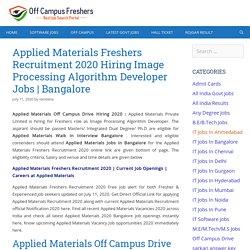 Applied Materials Off Campus Drive Hiring 2020 Hiring Image Processing Algorithm Developer Jobs