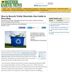 How to Recycle Tricky Materials: Our Guide to Recycling - Nature and Community