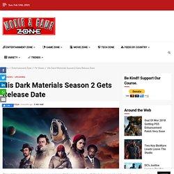 His Dark Materials Season 2 Gets Release Date