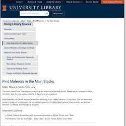 Find Materials in the Main Stacks – Using Library Spaces – U of I Library