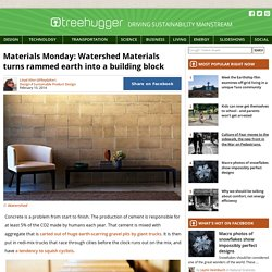 Materials Monday: Watershed Materials turns rammed earth into a building block