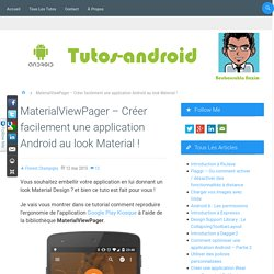 MaterialViewPager - Créer facilement une application Android au look Material !