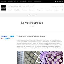 La Matériauthèque – Actualités – MAISON&OBJET PARIS