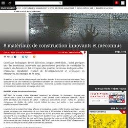 Des matériaux de construction innovants et méconnus