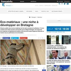 Eco-matériaux : une niche à développer en Bretagne - 06/10/16