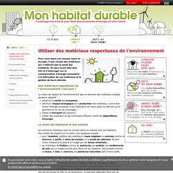 Maison pour l'avenir avec les matériaux écologiques