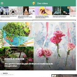 29 superbes idées de pots de fleurs en matériaux de récupération