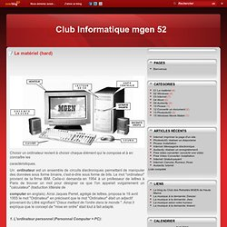 Le matériel (hard) - Le blog Informatique52