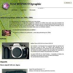 Matériel utilisé en macrophotographie