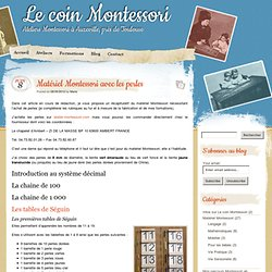 » Matériel Montessori avec les perles Le coin Montessori