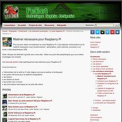Cartes et matériel disponible pour R-Pi