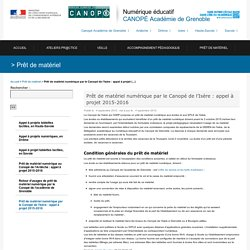 Prêt de matériel numérique par le Canopé de l'Isère: appel à projet 2015-2016 - Canopé Grenoble - Numérique éducatif