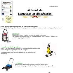 Matériels de nettoyage et désinfection