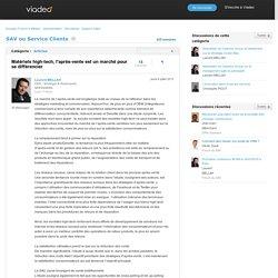 Matériels high-tech, l'après-vente est un marché pour se différencier - SAV ou Service Clients sur Viadeo.com