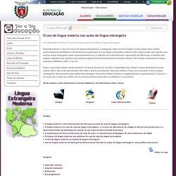 O uso de língua materna nas aulas de língua estrangeira - Disciplina - Língua Estrangeira Moderna
