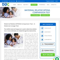 Maternal relative MTDNA Comparision Test - DNA Center India