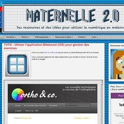 Maternelle 2.0: TUTO - Utiliser l'application Bitsboard (iOS) pour générer des exercices