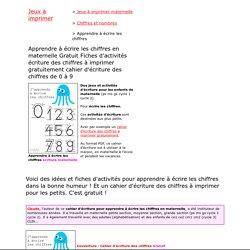 Apprendre écriture chiffre 0 1 2 3 4 5 6 7 8 9 cahier fiches d activites gratuit