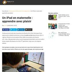 Un iPad en maternelle : apprendre avec plaisir