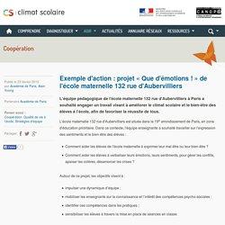 Climat scolaire - Exemple d'action : projet « Que d'émotions ! » de l'école maternelle 132 rue d'Aubervilliers