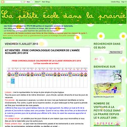la maternelle de Naternelle TPS PS MS: KIT RENTRÉE : FRISE CHRONOLOGIQUE CALENDRIER DE L'ANNÉE SCOLAIRE 2013 2014